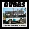Not Going Home - DVBBS & CMC$ Ft. Gia Koka (Krayon Remix)