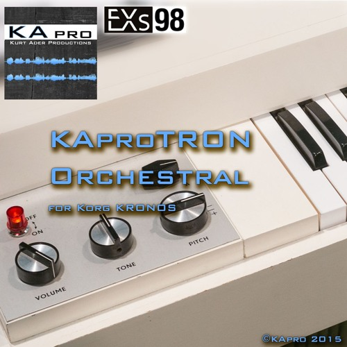 EXs98 KAproTRON Orchestral by KApro_Recordings on SoundCloud