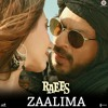 Lagu Original- Zaalima (raees)