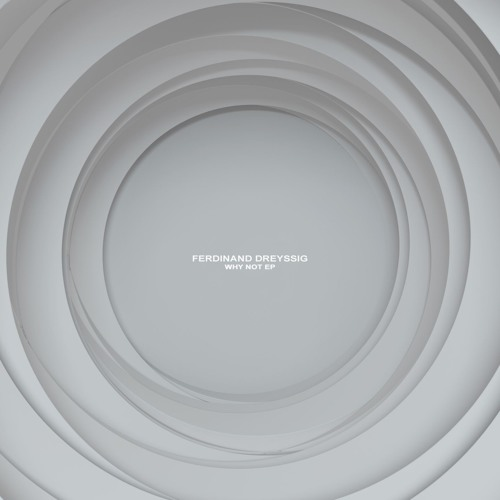 Ferdinand Dreyssig - That's Why