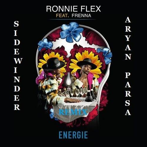 Ronnie Flex - Energie Ft. Frenna (Sidewinder & Aryan Parsa Remix)BUY = FREE DOWNLOAD