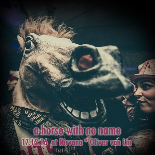 A Horse With No Name @ Nirvana by Oliver van Lin | Free Listening on