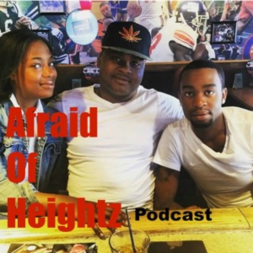 Afraid Of Heightz Podcast (New Year, Same Old Soulja Boy)
