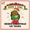 """""""Merry Christmas Lil' Mama"""""""