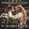 Shakespeare in Love: An Abridged Reading