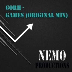 GORH - Games (Original Mix)