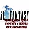 DJ DRAXONY Final Fantasy 1 Temple Of Chaos