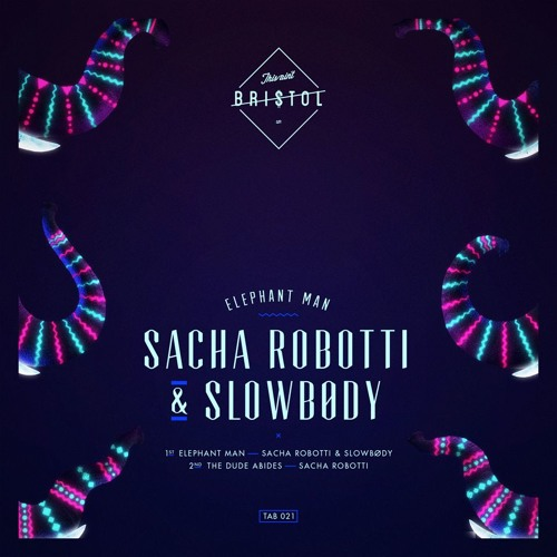 Sacha Robotti & Slowbody - Elephant Man (Original Mix)
