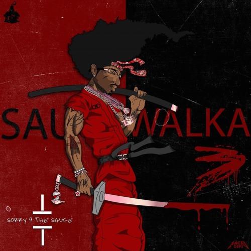 Sauce Walka Oochie Wally