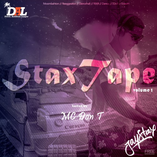 Jay Stax - Stax Tape Vol.1 Hosted by Mc Don T