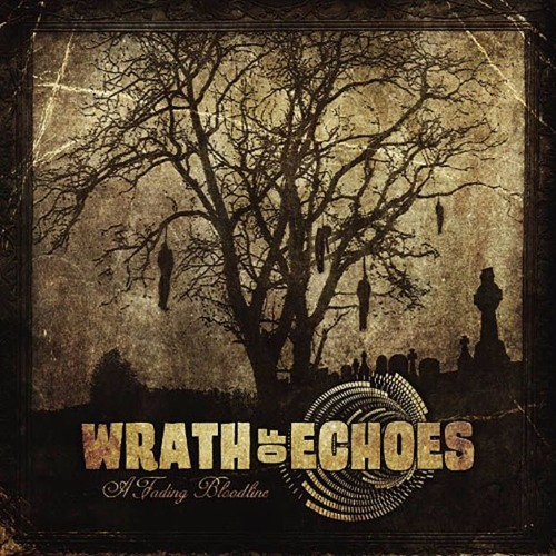 Wrath Of Echoes - A Fading Bloodline - 04 - Weight of Time