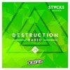 Debris & STVCKS - Destruction Radio 029 2017-01-06 Artwork