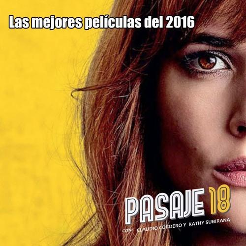 Pasaje 18 - T3E1 - Las mejores películas del 2016