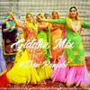 Official Giddha Mix 2k17 - #Desi Punjabi