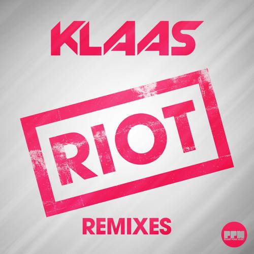 Klaas - Riot (Mazza Edit) Preview