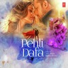Pehli Dafa - Atif Aslam (Single Of 2017) Ft Ileana DCruz