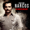 NARCOS THEME SONG (Dj Vaisen Electro Mashup) [BUY=FREE DOWNLOAD]