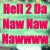 Hell 2 Da Naw Naw Award: Donald Trump's
