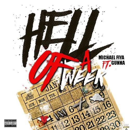 Hell Of A Week ft Gunna man