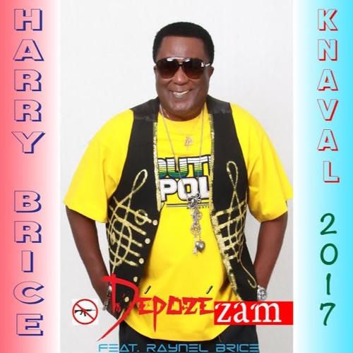 """HARRY BRICE - Kanaval 2017 """"Depoze Zam""""!"""