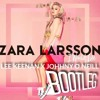 Zara Larssson - I Would Like (Lee Keenan x Johnny O' Neill Bootleg)