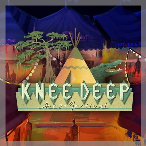 Knee Deep - Cut Her Down