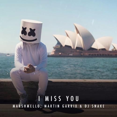 Marshmello Martin Garrix&DJ Snake - I Miss You (New Song