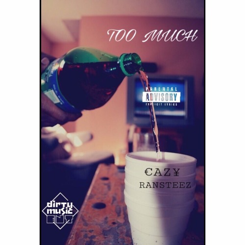 Download TOO MUCH FEAT. RANSTEEZ