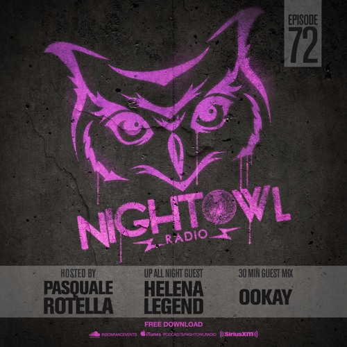 Night Owl Radio 072 ft. Helena Legend and Ookay