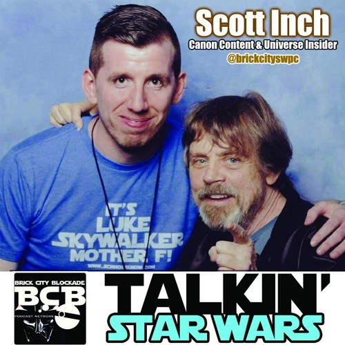 Talkin' Star Wars Episode I: Canon Content Insider 'Scott Inch'