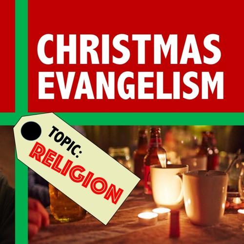 Christmas Evangelism, part 1