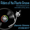 Riders of the Plastic Groove - Dennis Simms 01/06/2017