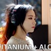 Titanium + Alone ( Cover By J.Fla ) mp3