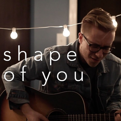 Ed Sheeran - Shape of You (acoustic cover)