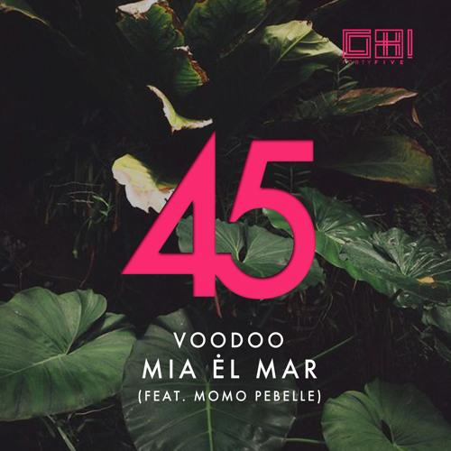 Mia Ėl Mar - Voodoo (Original Mix)