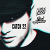 Catch22 (Paul Gannon & Jesse Bloch Bootleg) [FREE DOWNLOAD]