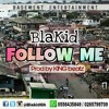 BlaKid - Follow Me (prod by KING beatz)