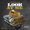 Look At Me ft Jaquae