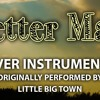 Better Man (Cover Instrumental) [In the Style of Little Big Town]