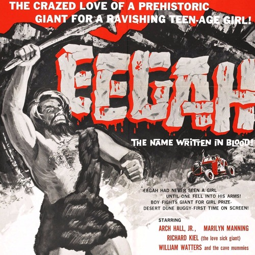 SPLATHOUSE11: Eegah (1962)