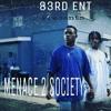 Menace 2 Society (CraccMuzik3) by:SportyBlacc