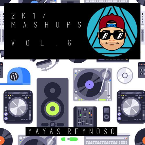 2 K 1 7 Mashups Vol. 6 (Yayas Reynoso) [Bounce]