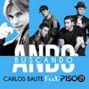 Carlos Baute Ft. Piso 21  - Ando Buscando (105.00) Portada del disco