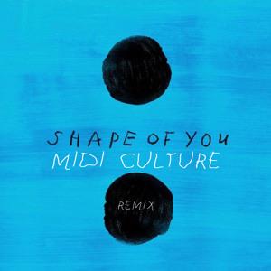 Download lagu Ed Sheeran Shape Of You Midi Culture Remix (9.29 MB) MP3