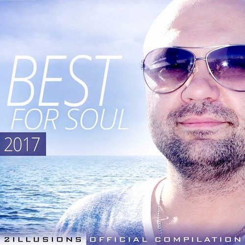 2illusions - Official Compilation - Best for Soul - 2017