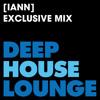 [IANN] - www.deephouselounge.com exclusive