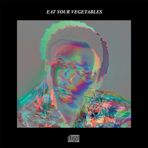 Childish Gambino - Eat Your Vegetables (Cavalier Remix)