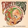 Dirty Heads - Sloth's Revenge Acoustic