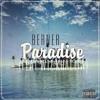 Paradise Berner Ft. Wiz Khalifa