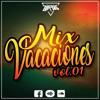 DJ ZURDO - Mix Vacaciones [Vol. 01]